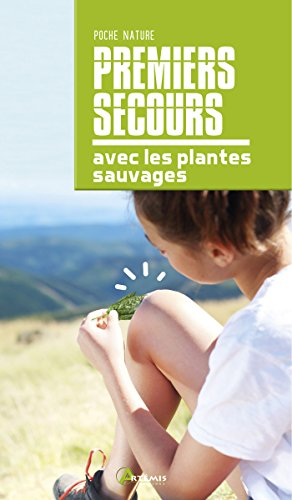 Premiers secours avec les plantes sauvages