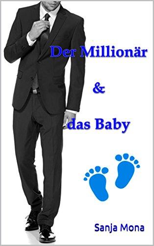 Der Millionär & das Baby -
