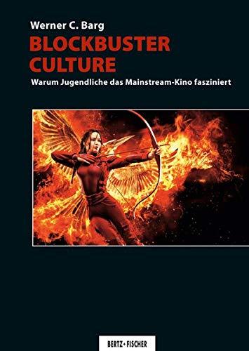 Blockbuster Culture: Warum Jugendliche das Mainstream-Kino fasziniert
