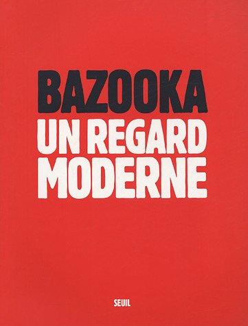 bazooka-un-regard-moderne