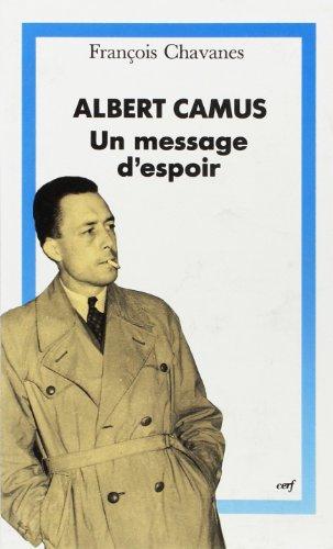 Albert Camus : Un message d'espoir