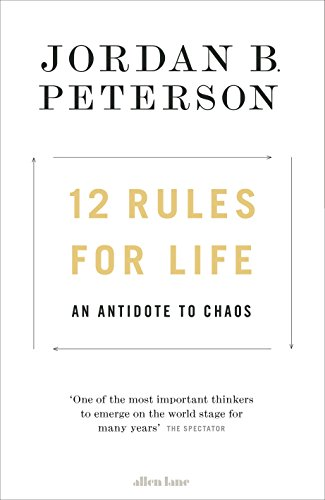 12 Rules For Life por Jordan B Peterson