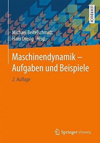 Maschinendynamik - Aufgaben und Beispiele