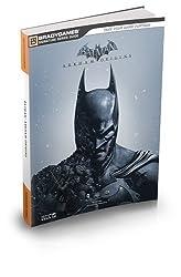 Batman: Arkham Origins Signature Series Strategy Guide (Bradygames Signature Guides) by BradyGames (2013-10-25)