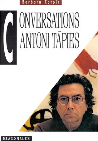 Conversations Antoni Tàpies