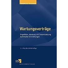 Wartungsverträge: Inspektion, Wartung und Instandsetzung technischer Einrichtungen