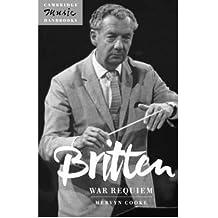 [(Britten: War Requiem)] [Author: Mervyn Cooke] published on (March, 2005)