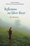 Reflections on Silver River: Tokme Zongpo's Thirty-Seven Practices of a Bodhisattva