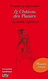 Le Château des Plaisirs - La fausse ingénue II