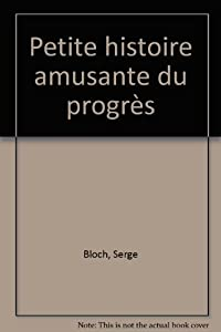 """Afficher """"Petite histoire amusante du progrès"""""""