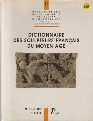 Dictionnaire des sculpteurs français du Moyen Âge
