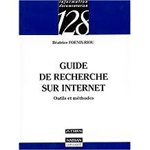 Guide de la recherche sur Internet : Outils et méthodes