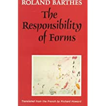 The Responsibility of Forms: Critical Essays on Music, Art and Representation