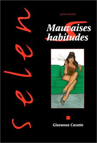 Selen, tome 13 : Mauvaises habitudes