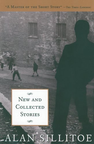 Portada del libro New and Collected Stories by Alan Sillitoe (2004-12-30)