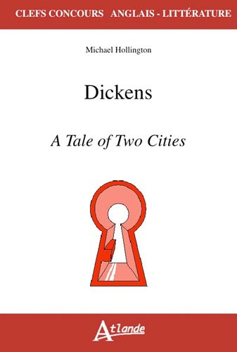 Dickens : A Tale of Two Cities