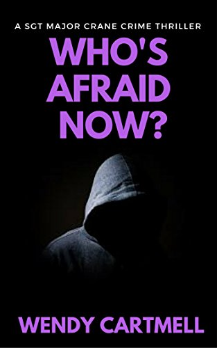 Who's Afraid Now by Wendy Cartmell