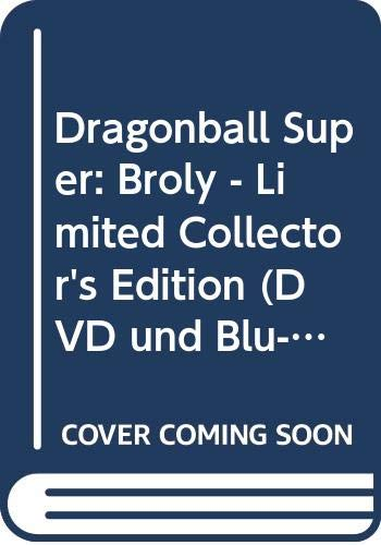 Dragonball Super: Broly - Limited Collector's Edition (+ DVD) [Blu-ray]