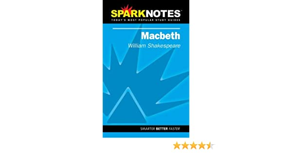 . Macbeth  Spark Notes   Amazon co uk  Spark Notes  0720593335388  Books