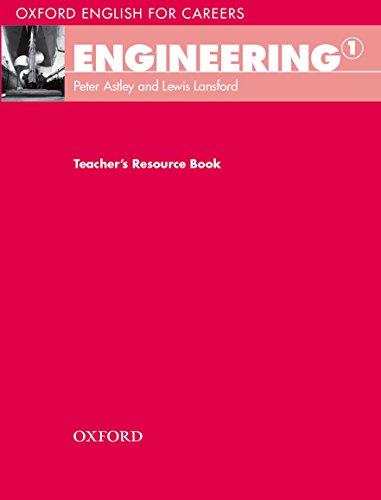 Oxford English for Careers: Engineering 1: Engineering 1. Teacher's Book