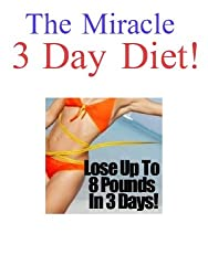 3 Day Diet - Easy, Fun, Healthy & Nutritious! (English Edition)