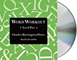 [(Word Workout, Level Two: Building a Muscular Vocabulary in 10 Easy Steps)] [Author: Charles Harrington Elster] published on (December, 2014)