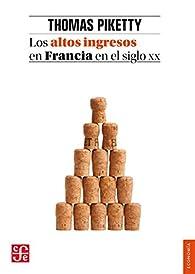 Altos ingresos en Francia en el silgo XX,Los par Thomas Piketty