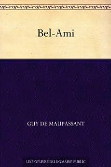 Bel-Ami (French Edition) de [de Maupassant, Guy]