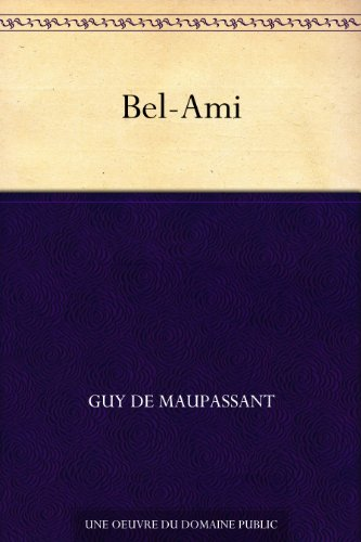 bel-ami-french-edition