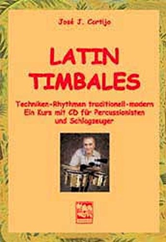 Latin-Timbales: Percussion-Lehrbuch mit CD