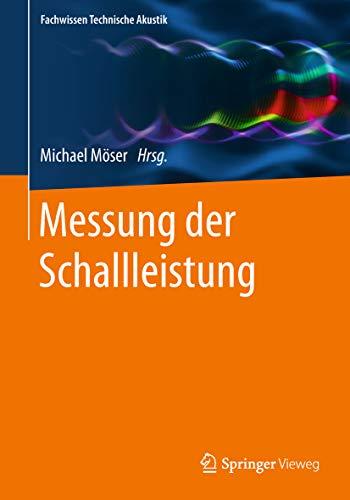 Messung der Schallleistung (Fachwissen Technische Akustik) (Schalldruckpegel)
