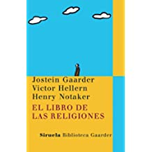 El libro de las religiones (Las Tres Edades / Biblioteca Gaarder)
