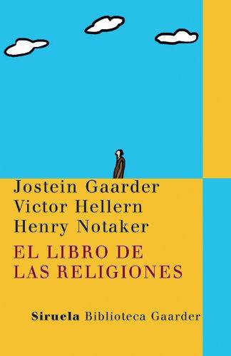 El libro de las religiones (Las Tres Edades / Biblioteca Gaarder) por Jostein Gaarder