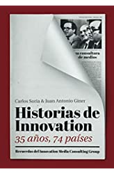 Descargar gratis Historias de Innovation: 35 años, 74 países. Recuerdos del Innovation Media Consulting Group en .epub, .pdf o .mobi