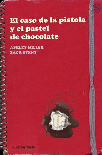 El caso de la pistola y el pastel de chocolate por Ashley Miller