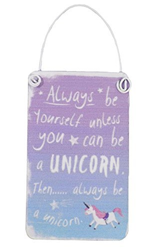 always-be-yourself-unless-you-can-be-a-unicorn-entonces-ser-un-unicornio-sign-8cm-x-5cm