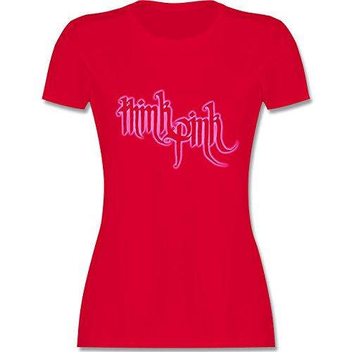 Statement Shirts - Think Pink - tailliertes Premium T-Shirt mit Rundhalsausschnitt für Damen Rot