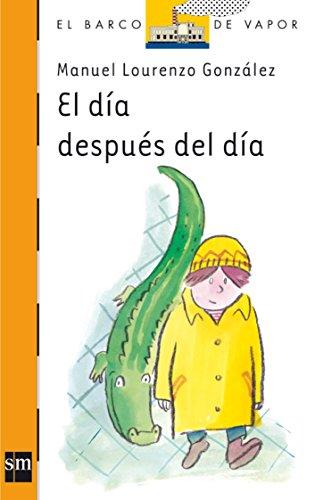El día después del día (Barco de Vapor Naranja) por Manuel Lourenzo