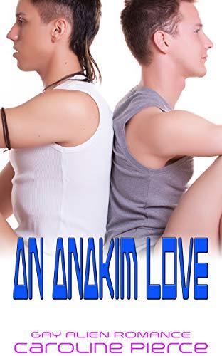 An Anakim Love: Gay Alien Romance book cover