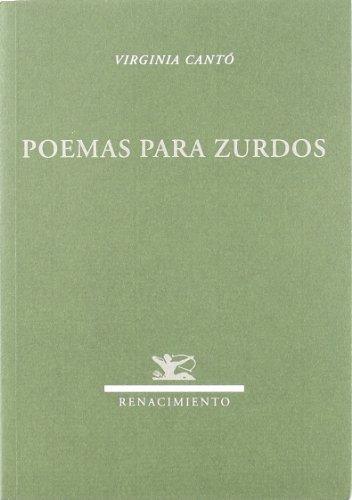Poemas Para Zurdos (Renacimiento) por Virginia Cantó Ramírez
