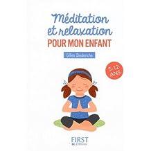 Petit livre de - Méditation et relaxation pour mon enfant