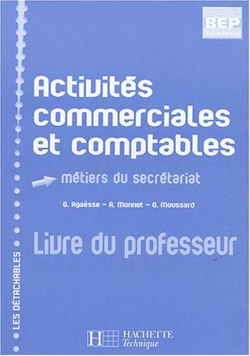 Activités commerciales et comptables Tle BEP secrétariat : Livre du professeur
