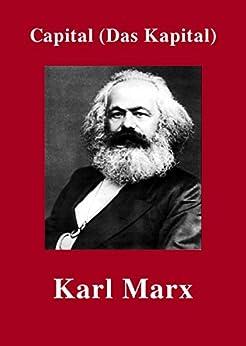 Capital (Das Kapital) (English Edition) von [Marx, Karl]