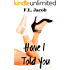 Have I Told You (Black Hollywood Series Book 1)
