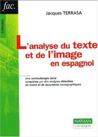 L'analyse du texte et de l'image en espagnol par Jacques Terrasa