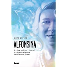 Alfonsina, Un viaje poético y teatral por la vida y la obra de Alfonsina Storni