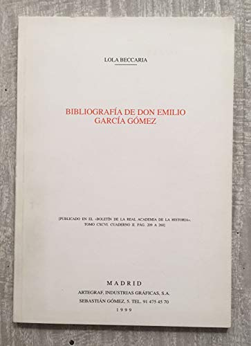 BIBLIOGRAFÍA DE DON EMILIO GARCÍA GÓMEZ