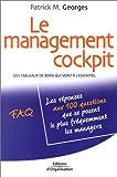 Le management cockpit - Des tableaux de bord qui vont à l'essentiel