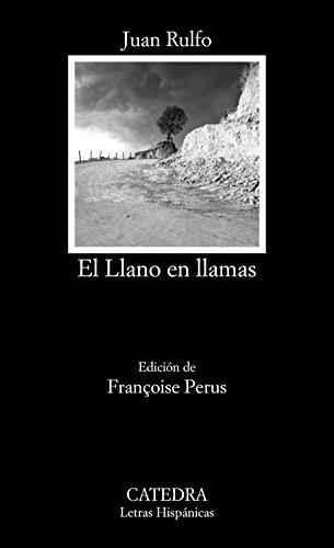 El Llano En Llamas (Letras Hispánicas)