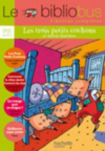 Le Bibliobus n° 13 CP/CE1 Parcours de lecture de 4 oeuvres : Les Trois Petits Cochons ; Comment le chien devînt l'ami du chat ; Ca mange quoi un dragon? ; Guillaume superpoète par Erwan Larher